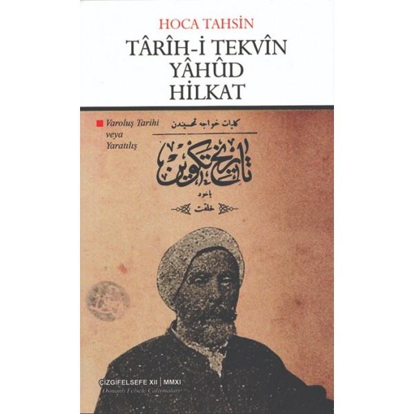 Târîh-i Tekvîn Yâhûd Hilkat | Varoluş Tarihi veya Yaratılış