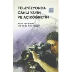 Televizyonda Canlı Yayın ve Açık Açıköğretim