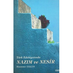 Türk Edebiyatında Nazım ve Nesir