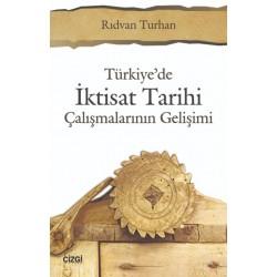 Türkiye'de İktisat Tarihi Çalışmalarının Gelişimi