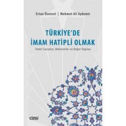 Türkiye'de İmam Hatipli Olmak | Temel Sorunlar, Beklentiler ve Değer Yapıları