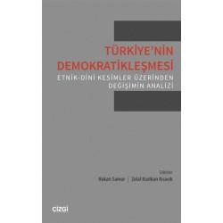Türkiye'nin Demokratikleşmesi | Etnik-Dini Kesimler Üzerinden Değişimin Analizi