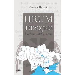 Urum Türkçesi | İnceleme-Metin-Dizin