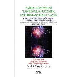 Vahiy Fenomeni Tanrısal ve Kozmik Enformasyonel Yayın