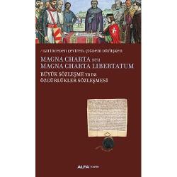 Magna Charta / Büyük Sözleşme Ya Da Özgürlükler Sözleşmesi