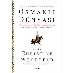 Osmanlı Dünyası - Dünyaya İz Bırakan Uygarlıklar Dizisi