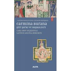 Carmina Burana Şiir, Şarkı ve Başkaldırı