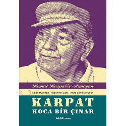 Karpat Koca Bir Çınar - Kemal Karpat'a Hediye