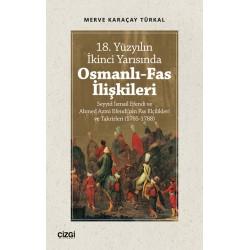 18. Yüzyılın İkinci Yarısında Osmanlı-Fas İlişkileri