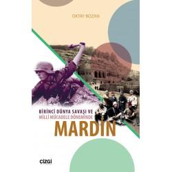 Birinci Dünya Savaşı ve Millî Mücadele Döneminde Mardin