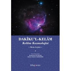Dakîku'l-Kelâm| Kelâm Kozmolojisi (Metin Seçkisi)