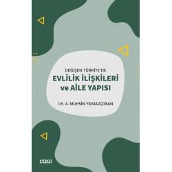Değişen Türkiye'de Evlilik İlişkileri ve Aile Yapısı