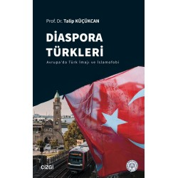 Diaspora Türkleri | Avrupa'da Türk İmajı ve İslamofobi