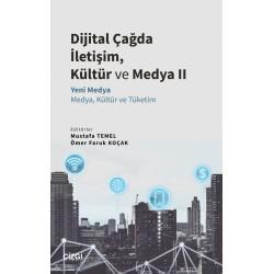 Dijital Çağda İletişim, Kültür ve Medya II | Yeni Medya - Medya, Kültür ve Tüketim