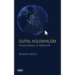 Dijital Kolonyalizm   Sosyal Medya ve Habercilik