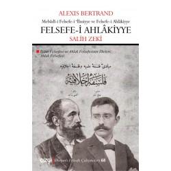 Felsefe-i Ahlâkiyye   Ahlak Felsefesi
