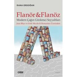 Flanör ve Flanöz Modern Çağın Gözlemci Seyyahları | Jean Rhys ve Irİsh Murdoch Romanları Üzerinden