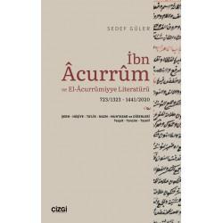 İbn Acurrum ve El-Acurrumiyye Literatürü (723/1323 - 1441/2020)