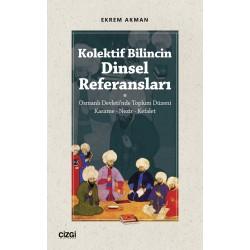 Kolektif Bilincin Dinsel Referansları (Osmanlı Devleti'nde Toplum Düzeni : Kasame - Nezir - Kefalet)