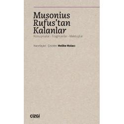 Musonius Rufus'tan Kalanlar (Konuşmalar - Fragmanlar - Mektuplar)