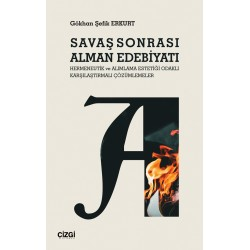 Savaş Sonrası Alman Edebiyatı | Hermeneutik ve Alımlama Estetiği Odaklı Karşılaştırmalı Çözümlemeler