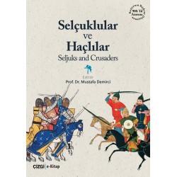 Selçuklular ve Haçlılar | Seljuks and Crusaders | I-III Cilt | e-kitap