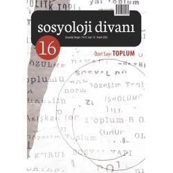 Sosyoloji Divanı | Sayı 16 | Özel Sayı: Toplum