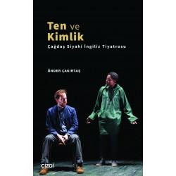 Ten ve Kimlik | Çağdaş Siyahi İngiliz Tiyatrosu