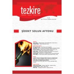 Tezkire Dergisi Sayı: 73 Temmuz-Ağustos-Eylül 2020 | Dosya: Şiddet Solun Afyonu