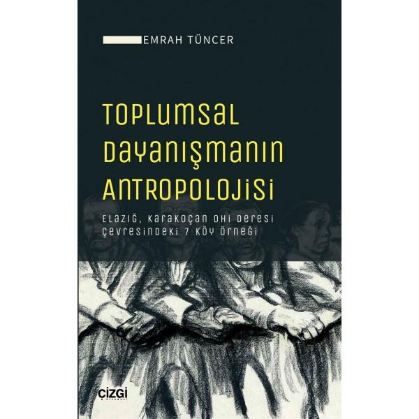 Toplumsal Dayanışmanın Antropolojisi