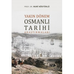 Yakın Dönem Osmanlı Tarihi Araştırmaları