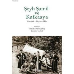Şeyh Şamil ve Kafkasya