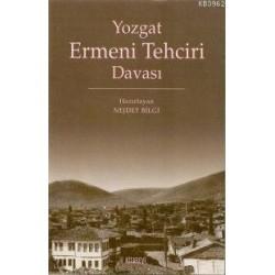 Yozgat Ermeni Tehciri Davası
