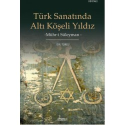 Türk Sanatında Altı Köşeli Yıldız