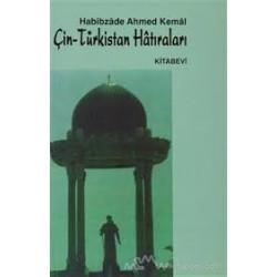 Çin - Türkistan Hatıraları
