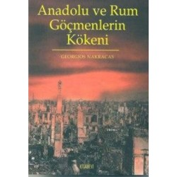 Anadolu ve Rum Göçmenlerin Kökeni