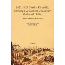 1422-1423 Tarihli Köprülü Kastorya ve Koluna Vilayetleri Mufassal Defteri