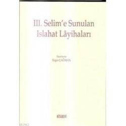 3. Selim'e Sunulan Islahat Layihaları