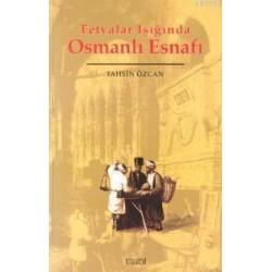 Fetvalar Işığında Osmanlı Esnafı
