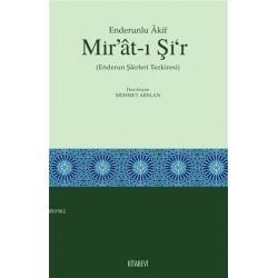 Enderunlu Akif Mir'at-ı Şi'r (Enderun Şairleri Tezkiresi)