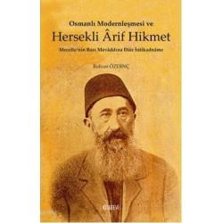 Osmanlı Modernleşmesi ve Hersekli Arif Hikmet