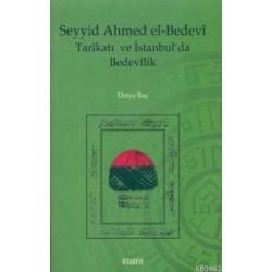 Seyyid Ahmed el-Bedevi Tarikatı ve İstanbul'da Bedevilik