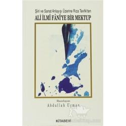 Şiiri ve Sanat Anlayışı Üzerine Rıza Tevfik'ten Ali İlmi Fani'ye Bir Mektup