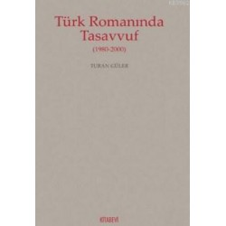Türk Romanında Tasavvuf