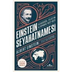 Einstein Seyahatnamesi   | Uzakdoğu Filistin İspanya 1922 - 1923