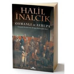 Osmanlı ve Avrupa - Osmanlı Devleti'nin Avrupa Tarihindeki Yeri