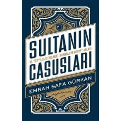 Sultanın Casusları  | 16. Yüzyılda İstihbarat, Sabotaj ve Rüşvet Ağları