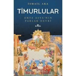 Timurlular  |  Orta Asya'nın Parlak Devri