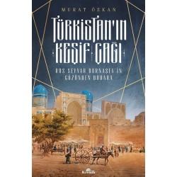 Türkistan'ın Keşif Çağı |  Rus Seyyah Burnaşev'in Gözünden Buhara