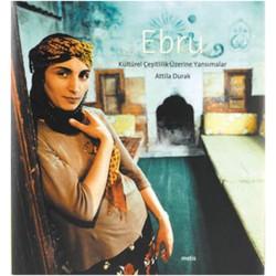 Ebru |  Kültürel Çeşitlilik Üzerine Yansımalar (Ciltli)